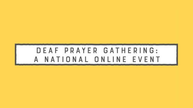 Deaf Prayers Gathering