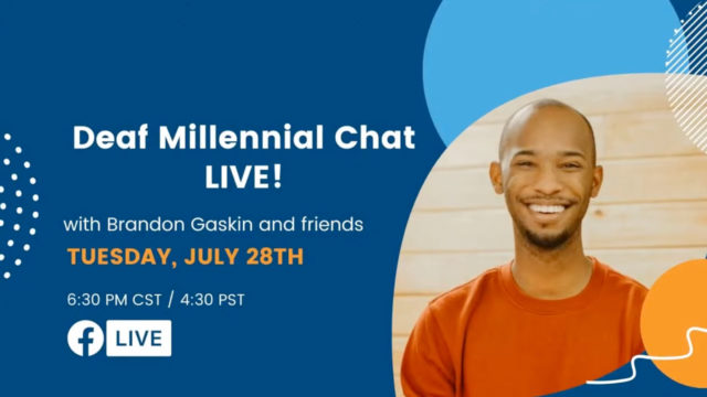 Deaf Millennial Chat LIVE!