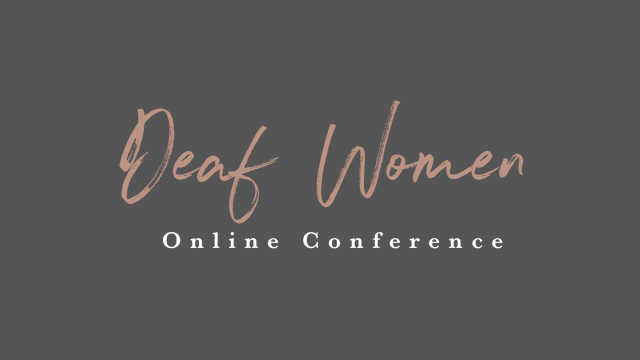 Deaf Women Online Conference