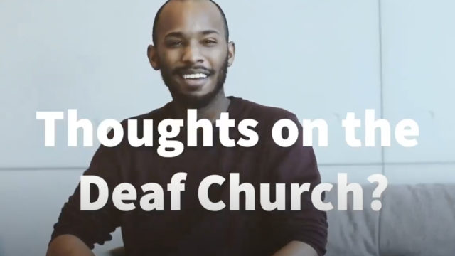 Thoughts on the Deaf Church