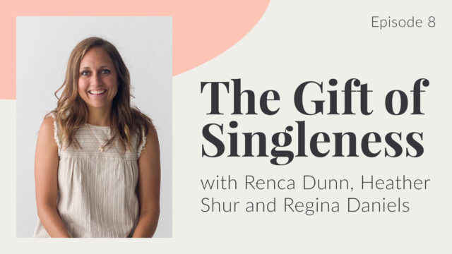 Deafinitely Gospel Centered Episode 8: The Gift of Singleness with Renca Dunn, Heather Shur and Regina Daniels