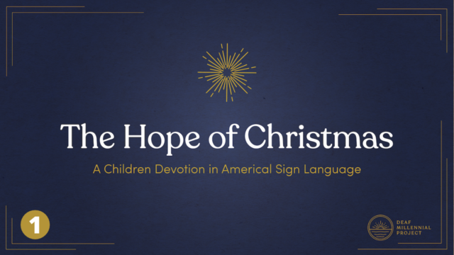 The Hope of Christmas Day 1: Our Hope