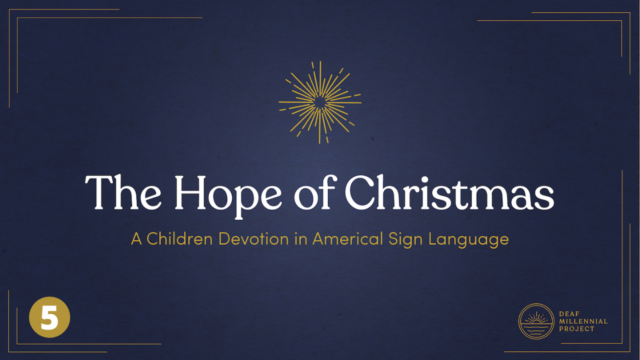 The Hope of Christmas Day 5: The Christmas Story